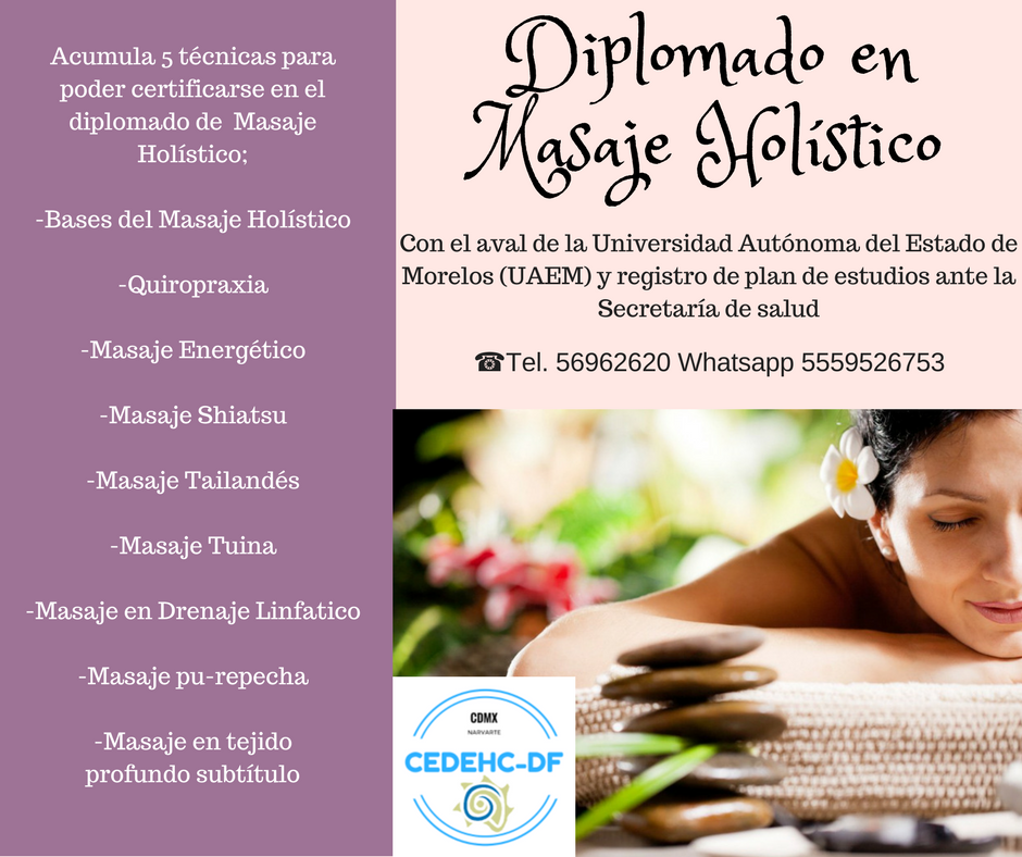 Diplomado En Masaje Holístico Cedehc Df Diplomados Y Cursos En La Cdmx Narvarte